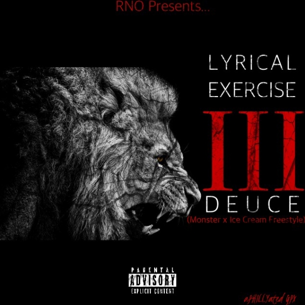 Deuce – Lyrical Exercise Pt. 3 (Monster x Ice Cream Freestyle)