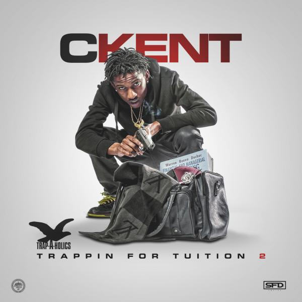 CKENT – Trappin For Tuition 2