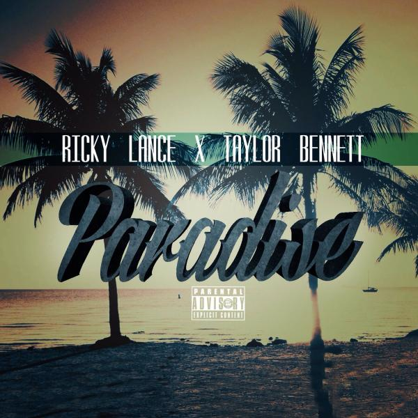 Ricky Lance Feat. Taylor Bennett – Paradise [VMG Approved]