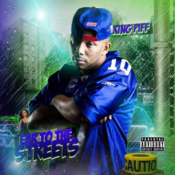 King Piff – Ear To The Streets