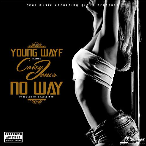 Young Wayf Feat. Cory Jones – No Way