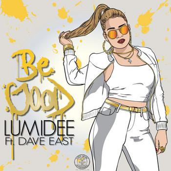 Lumidee Feat. Dave East – Be Good