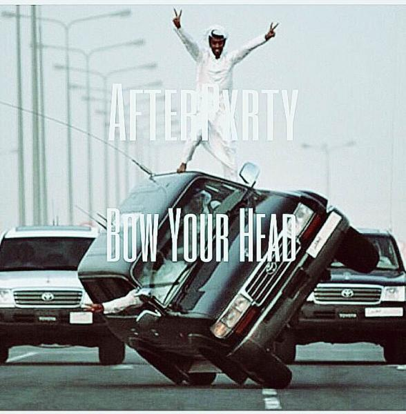 AfterPxrty – Bow Your Head