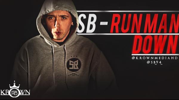 SB – Run Man Down