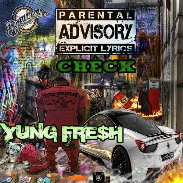 Yung Fresh – Look @ This