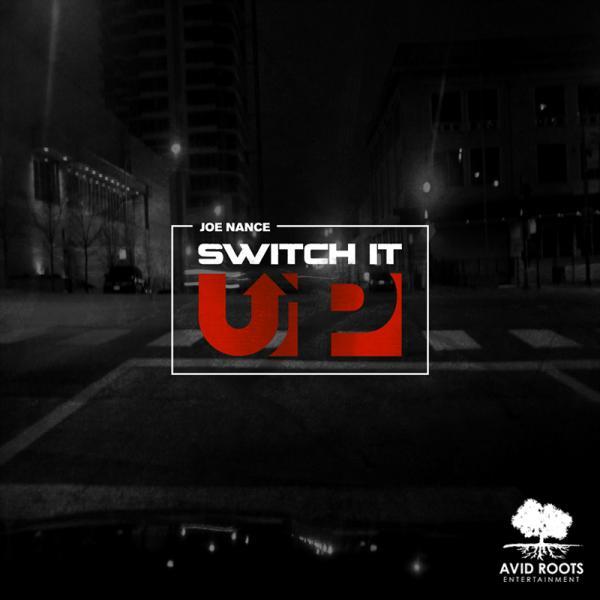 Joe Nance – Switch It Up [VMG Approved]