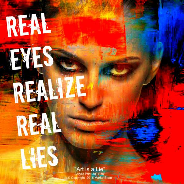 Marko Stout – Real Eyes Realize Real Lies