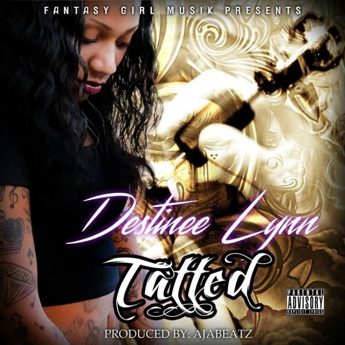 Destinee Lynn – Tatted