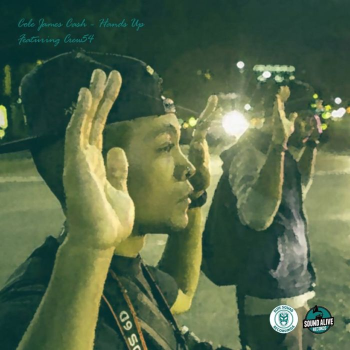Cole James Cash Ft. Crew54 – Hands Up