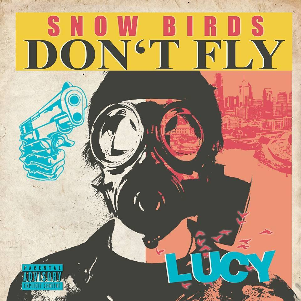 Lucy Presents Snow Birds Don't Fly On Datpiff.com