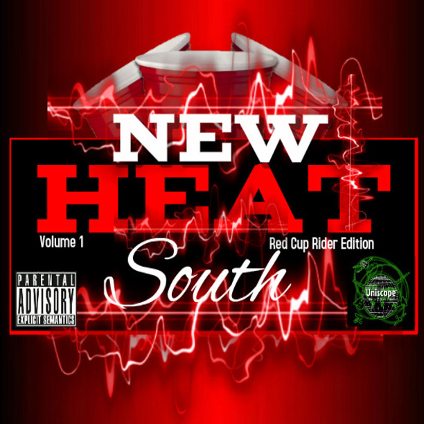 New Heat South Volume 1 – Red Cup Rider Edition