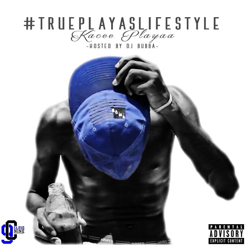 Underground Talent from Texas – Kacee Playaa & His #TruePlayasLifestyle