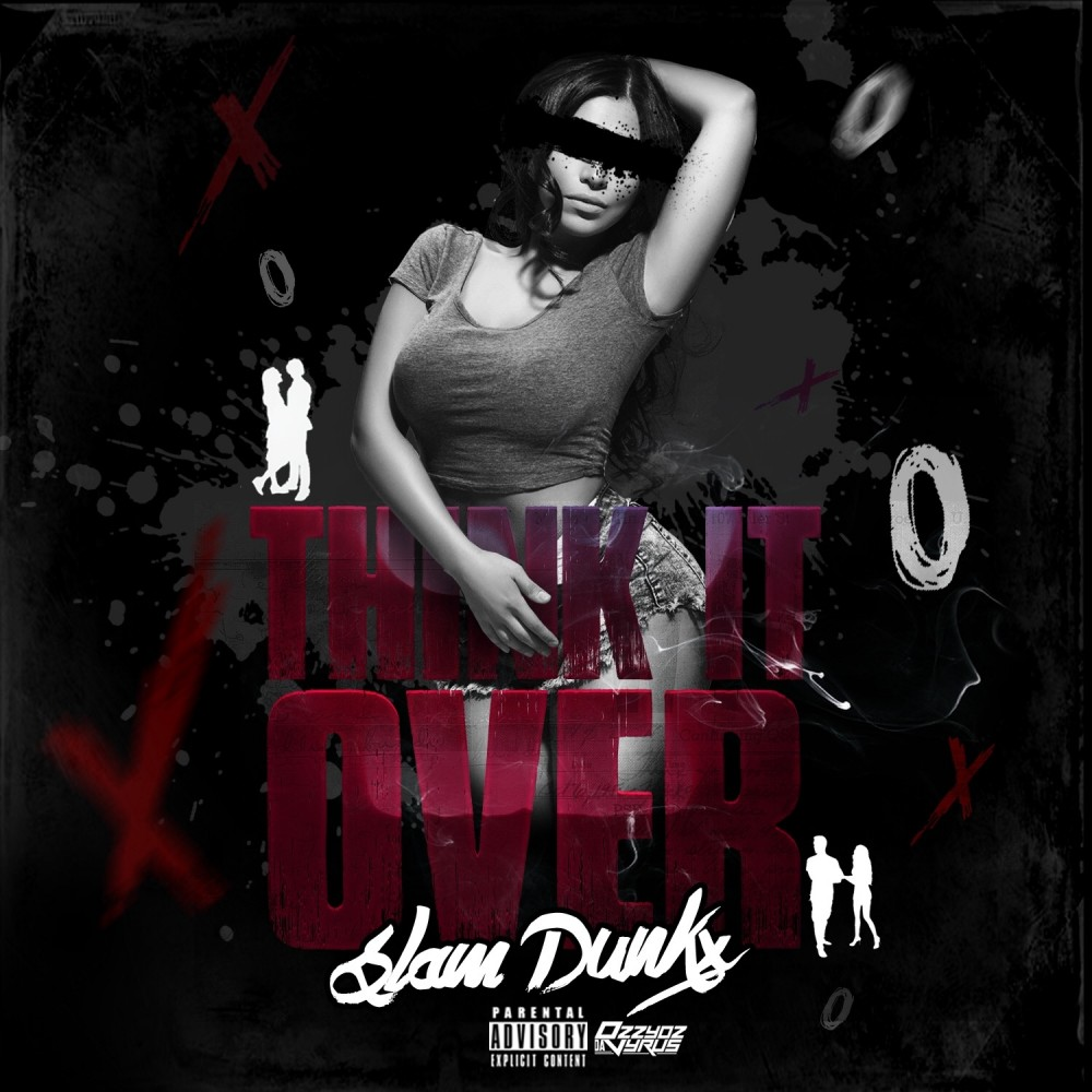 Slam Dunkx – Think it Over