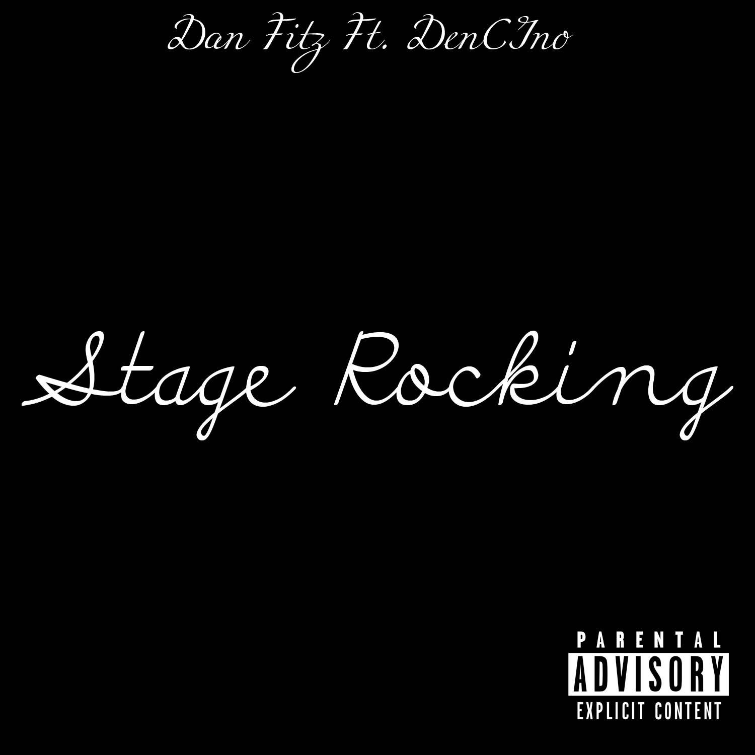 Dan Fitz Feat. DenCino – Stage Rocking