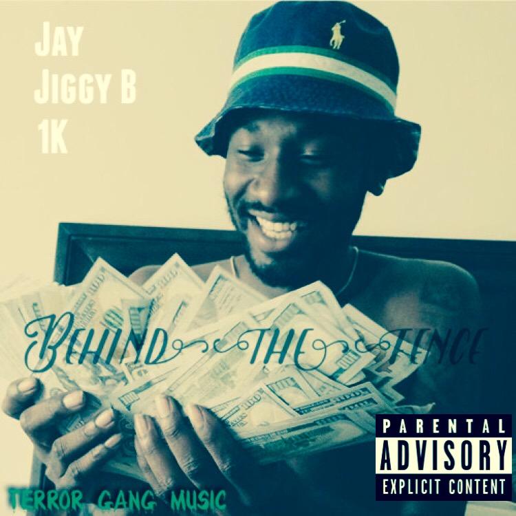 Jay, Jiggy B, & 1k – Behind The Fence
