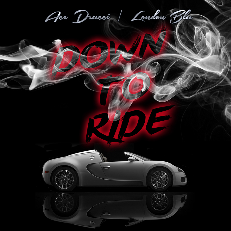 "Get The New Single ""Down To Ride"" By Ace Drucci & London Blu On Google Play Store"