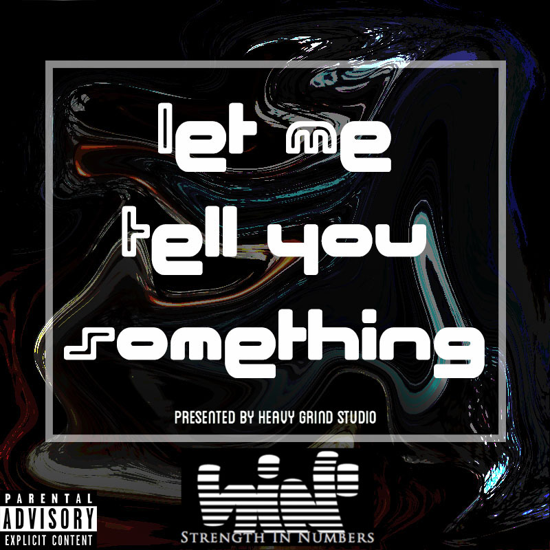 LET_ME_TELL_YOU_SOMETHING_COVER