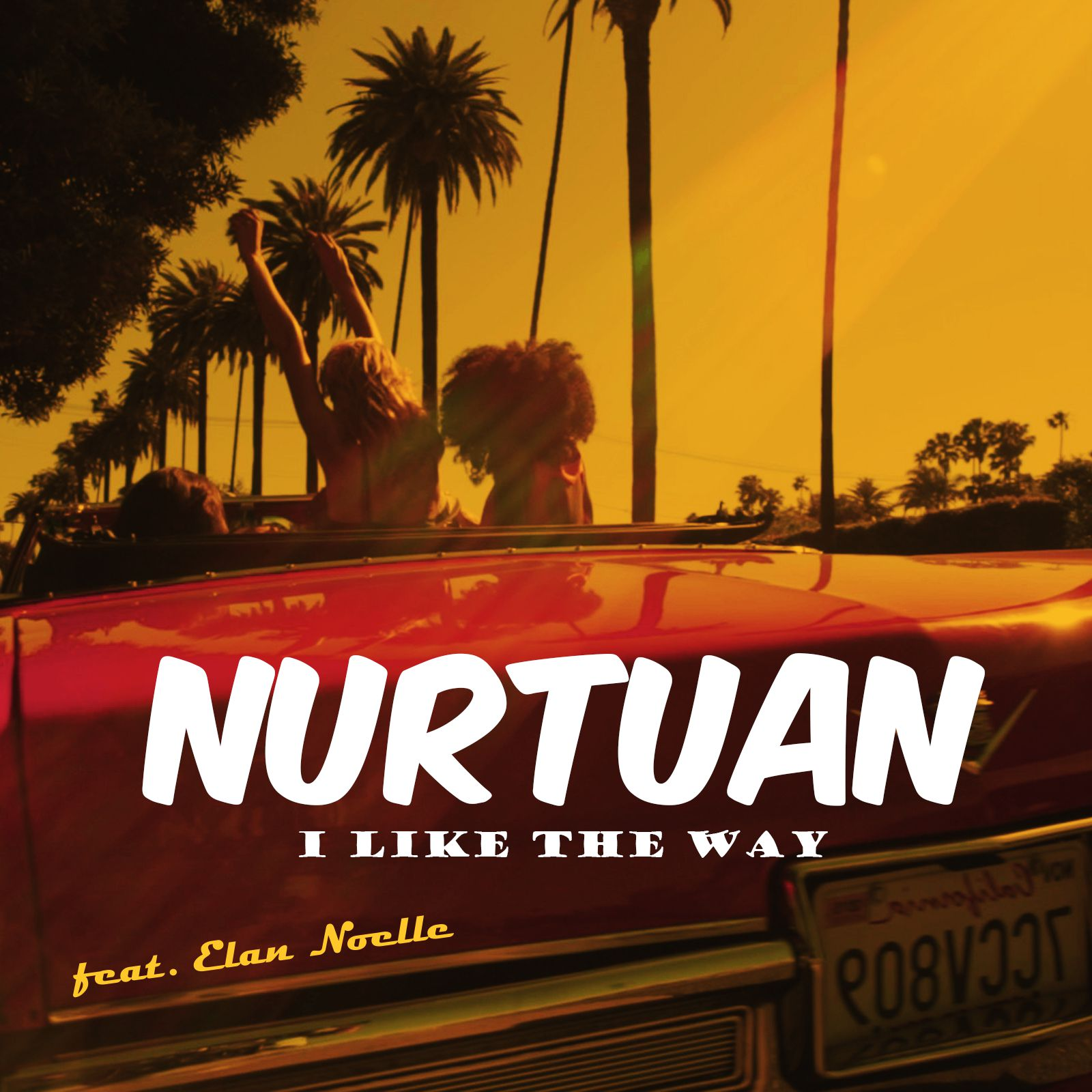 Nurtuan Feat. Elan Noelle – I Like The Way