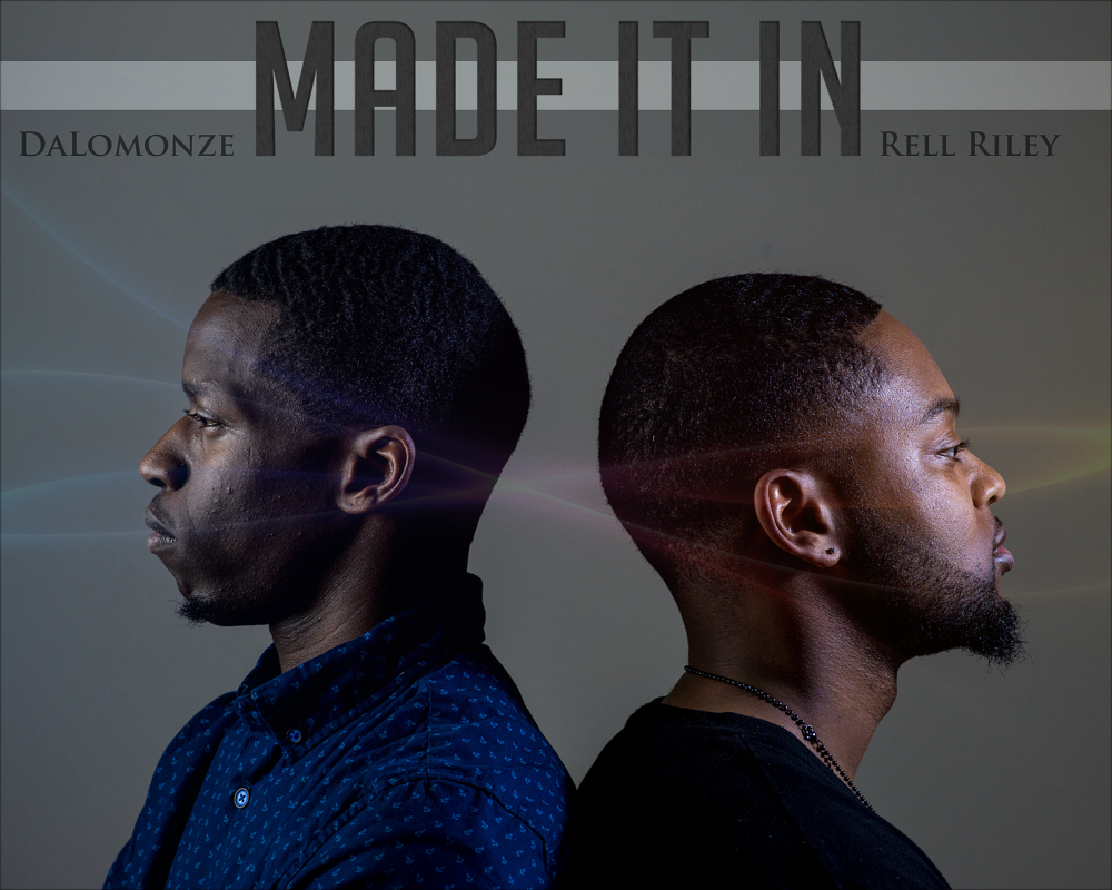 Dalomonze x Rell Riley – Made It In