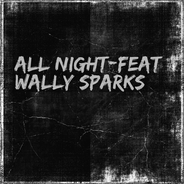 AtlMuzic Feat. Wally Sparks – All Night