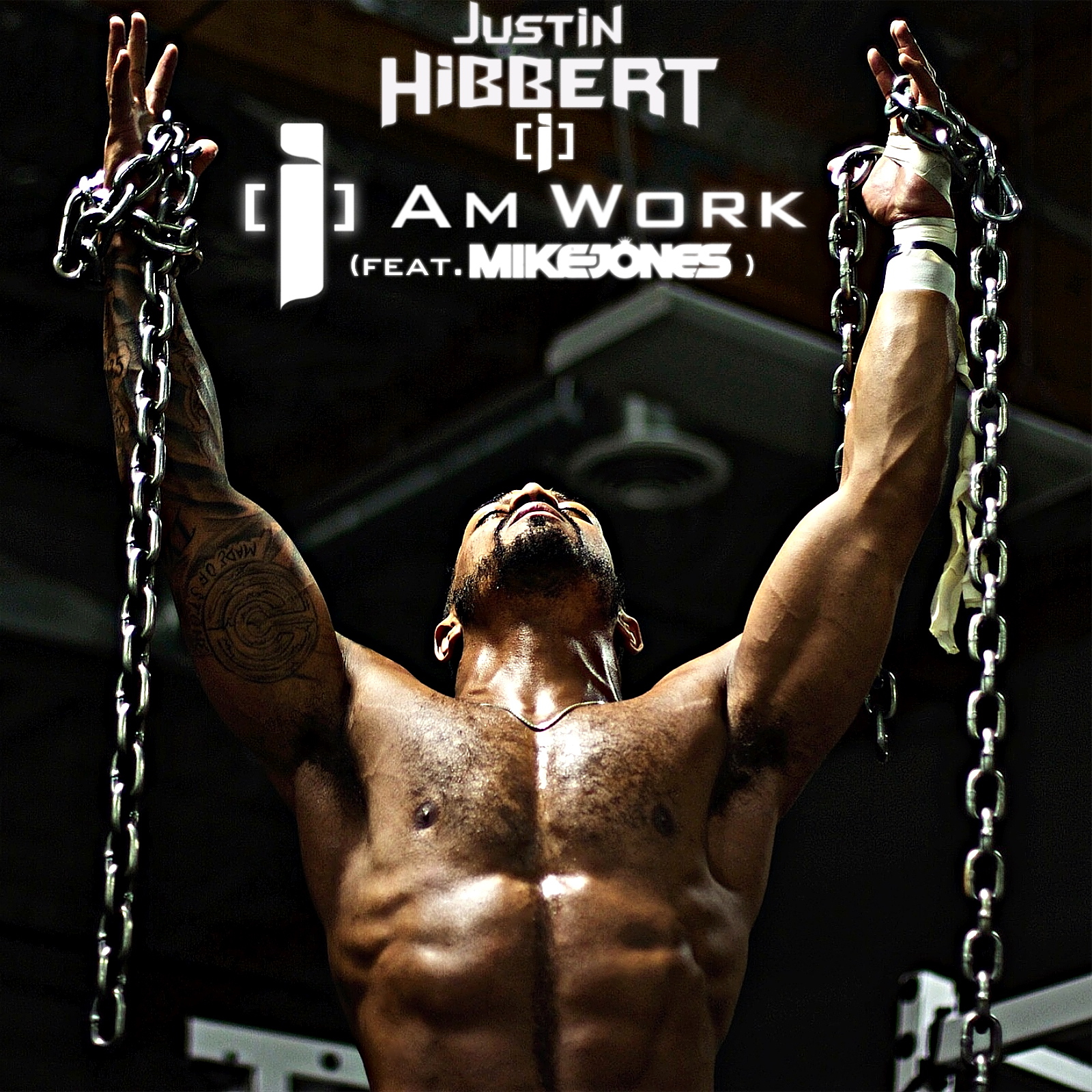 Justin Hibbert [i] Feat. Mike Jones – [i] Am Work