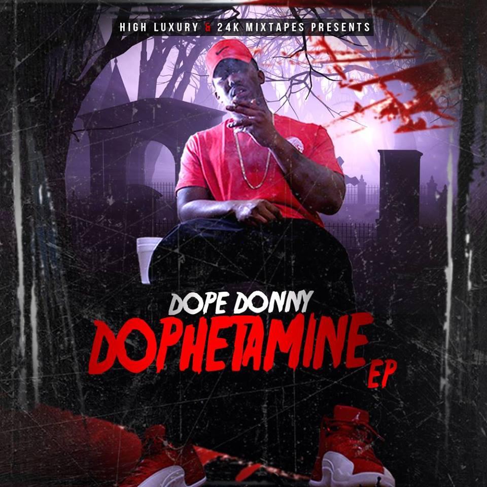 Dope Donny – Dophetamine EP