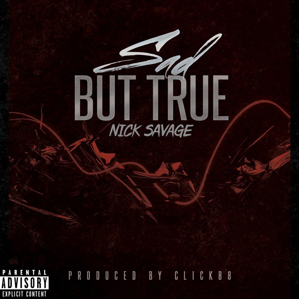 Nick Savage – Sad But True