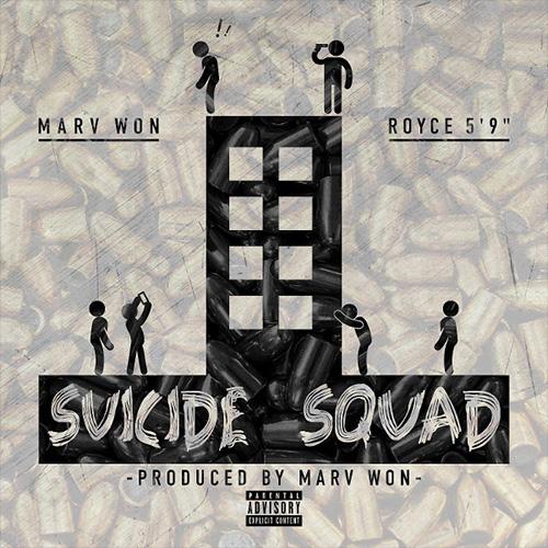 Marv Won Feat. Royce 5'9– Suicide Squad