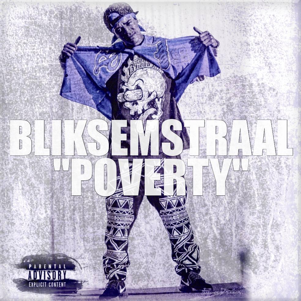 Bliksem Straal – Poverty