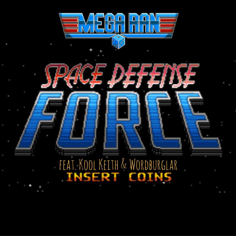 Space Defense Team Feat. Kool Keith And Wordburglar | @MEGARAN @ULTRAMAN7000 @WORDBURGLAR