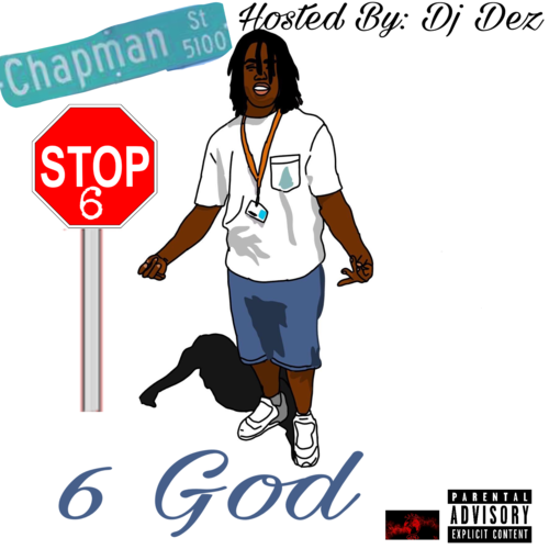 LaQuain – 6 God (Hosted by: DJ Dez)