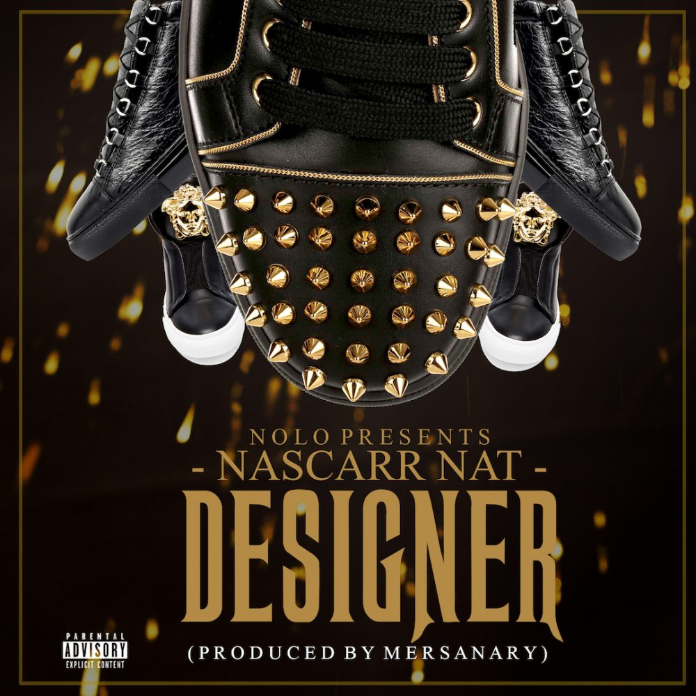 "Nascarr Nat Gears Up On New Trap Fashion With His Single ""Designer"""