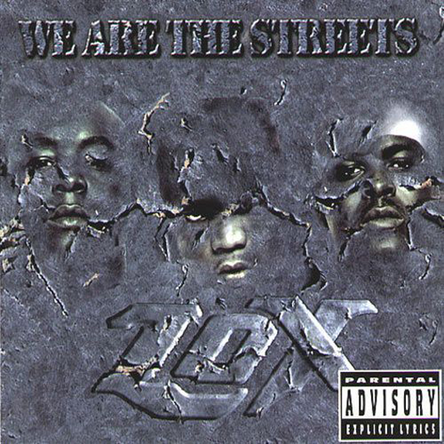 Today in Hip-Hop: The LOX Drop 'We Are the Streets' Album