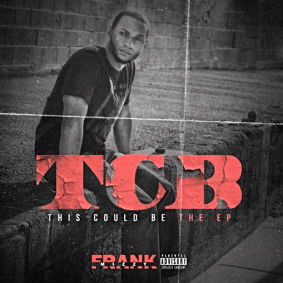 "New Single Making Major Waves! Frank Mizzy ""This Could Be"""