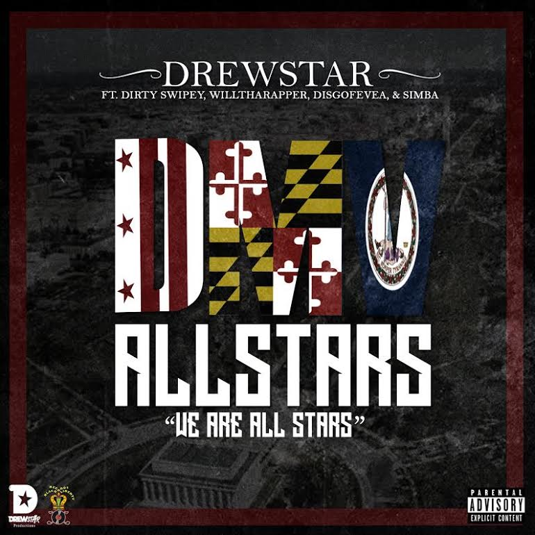 Drewstar Productions Presents DMV All Stars Mixtape |