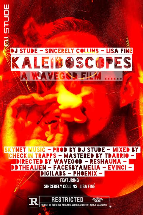 New Video: DJ Stude – Kaleidscopes Featuring Sincerely Collins And Lisa Fine | @DjStude