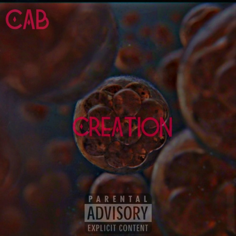 Cab – Creation (Mixtape Stream)