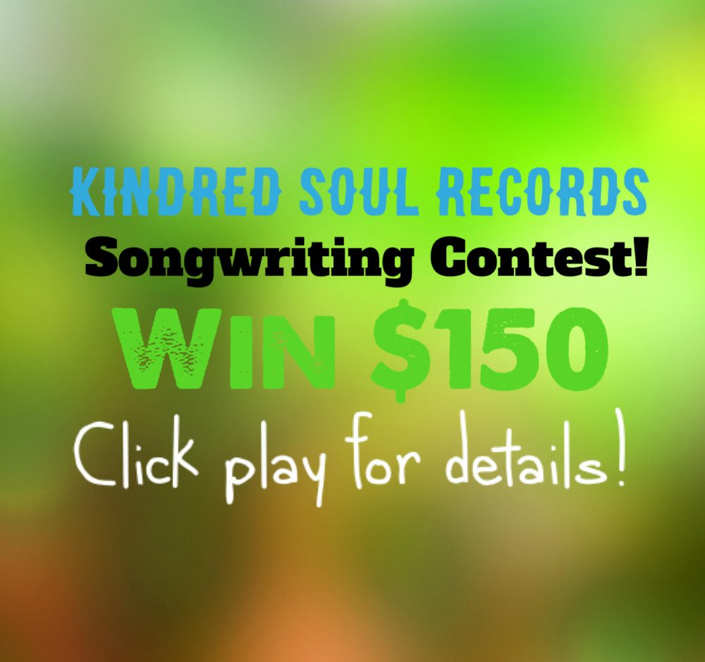 Win $150 – Kindred Soul Records Songwriting Competition