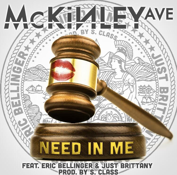 New Video: McKinley Ave – Need In Me Featuring Eric Bellinger & Just Brittany | @Mckinley_Ave