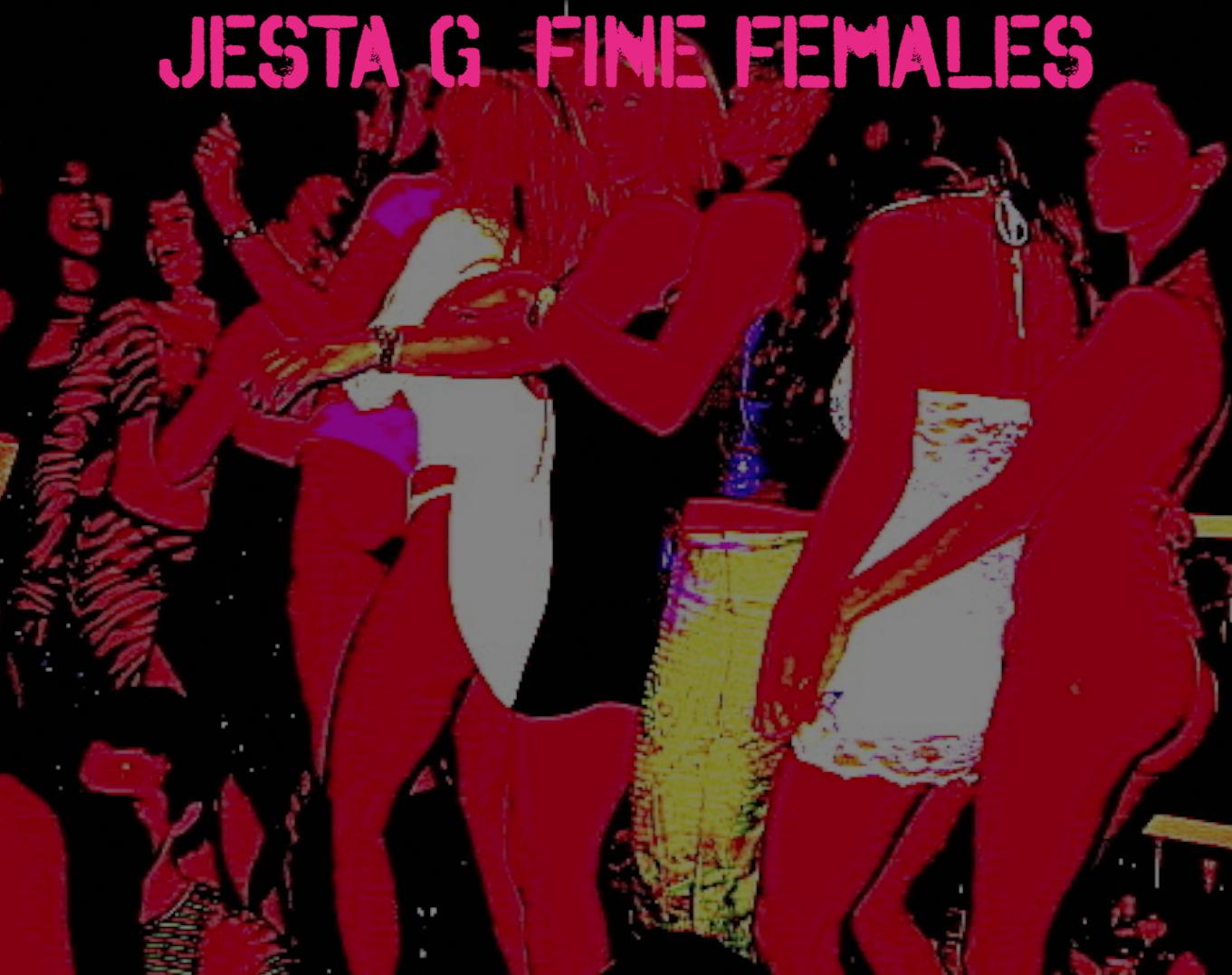 Jesta G – Fine Females