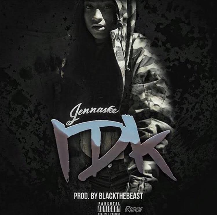 New Video: Jennaske – IDK | @Blackthebeast @therealJennaske