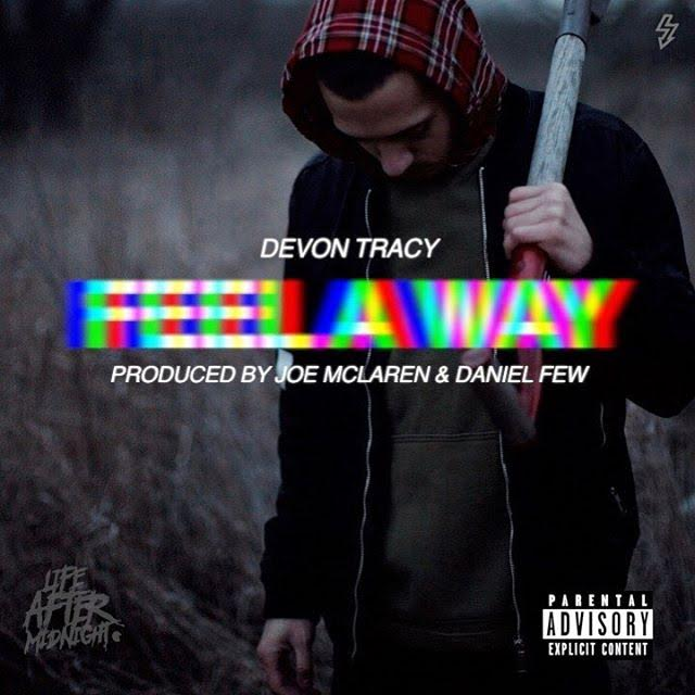 New Music: Devon Tracy – Feel A Way | @DevonTracy