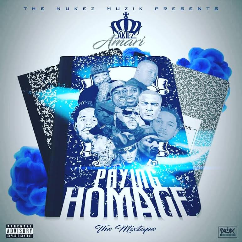 New Music: Akilz Amari – Paying Homage:The Mixtape |