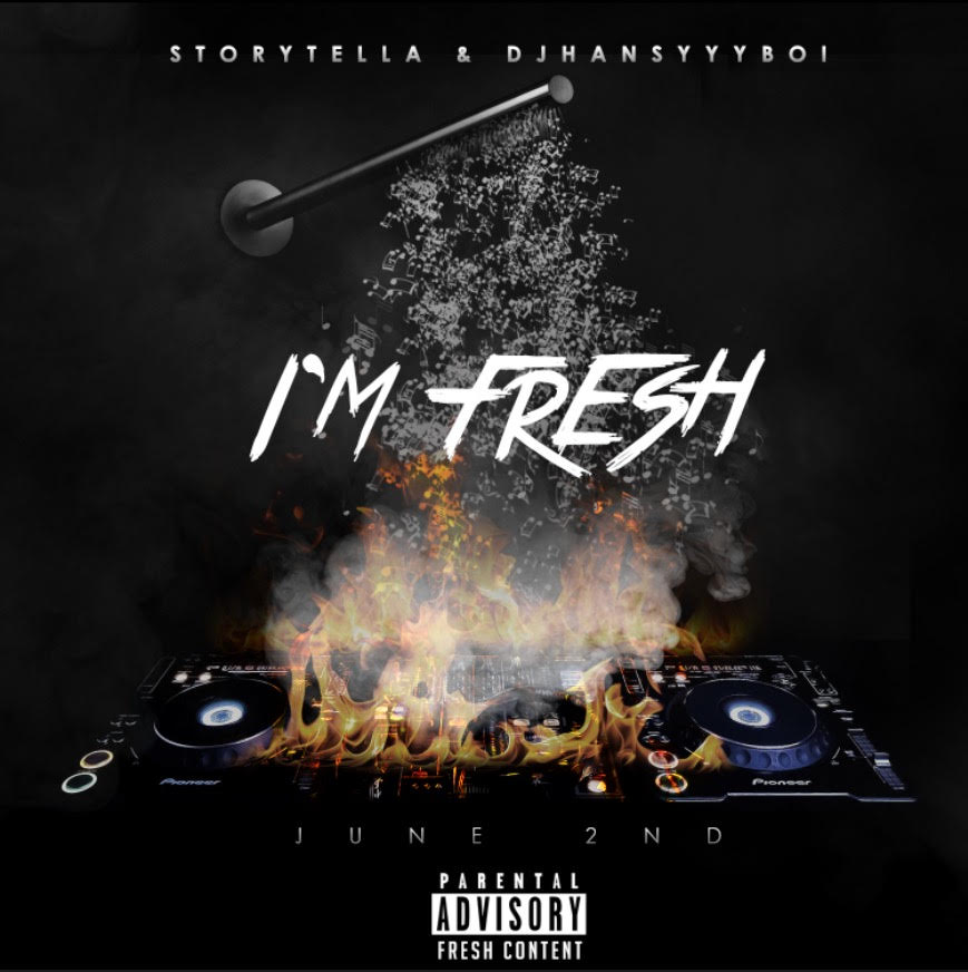 New Video: Story Tella And Dj Hansyyy Boi – I am Fresh | @ISSASTORYTELLA @HANSYYYBOI
