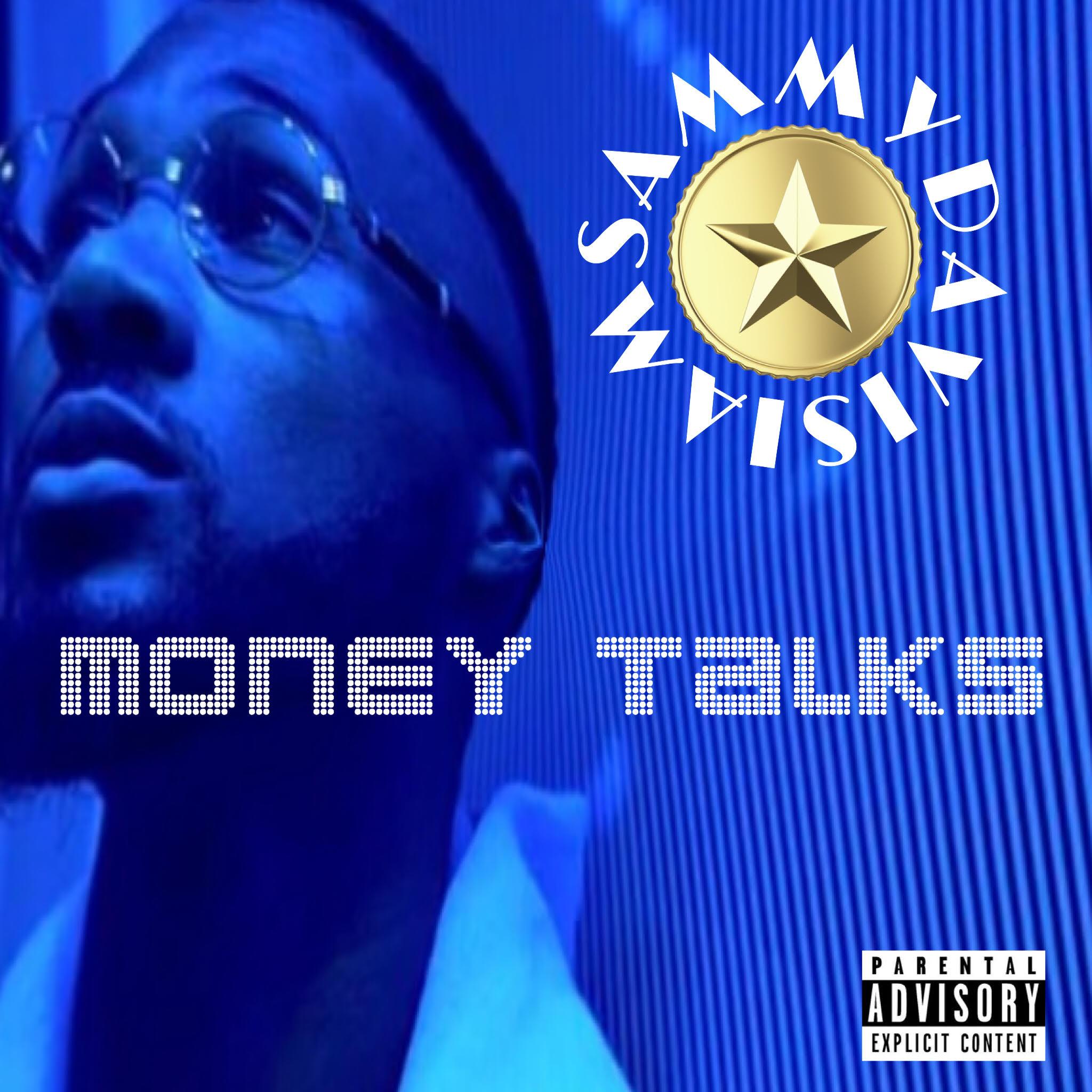 New Video: IamSammyDavis – Money Talks | @iamsammydavis