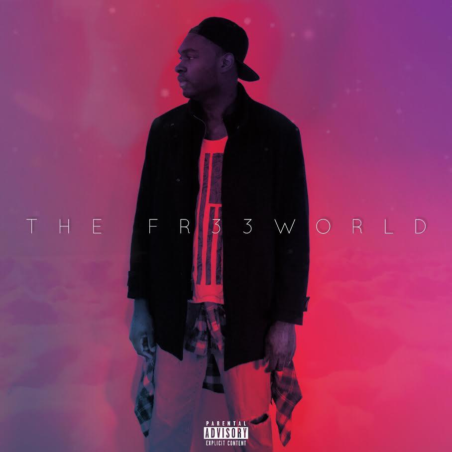 New Album: Fr33 Tha Sinner – The Fr33 World | @fr33thasinner