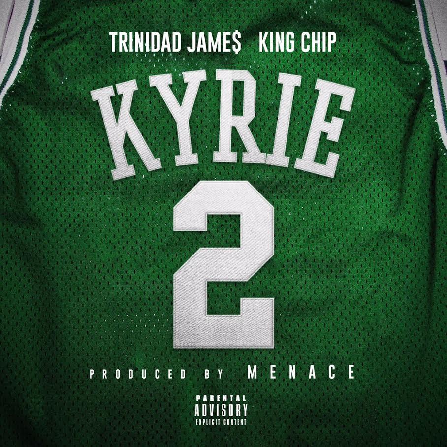 New Music: Menace – Kyrie Featuring Trinidad Jame$ And King Chip | @MenaceGotBeats @Trinidadjamesgg @kingchip