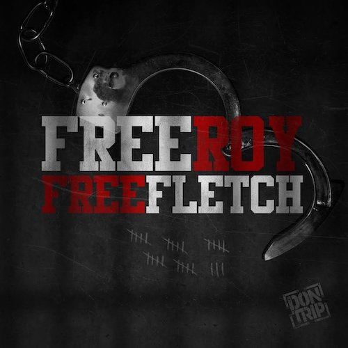 Don Trip – Free Roy, Free Fletch (Download)