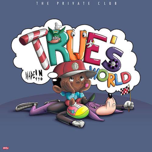 Madeintyo – True's World (EP) Download