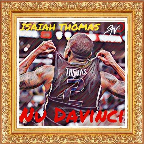 New Music: Nu Davinci – Isaiah Thomas | @NuDavinci206